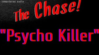 """""""Psycho Killer"""" Escapes from institution! • The Chase! • [remastered audio]"""