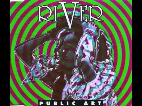 Public Art - River (Run Dry Airplay Edit) (1993)