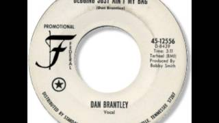 Dan Brantley - Begging Just Ain