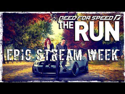 Смотреть прохождение игры EPIC STREAM WEEK | MAY 2020 | Day 4: Need For Speed The Run | Valdai