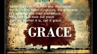 Call it Grace with/Lyrics by Unspoken