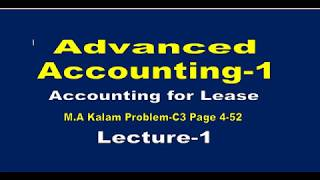 Advanced Accounting-1// Accounting for Leases// Advanced Accounting-1 Chapter-4 //Lecture-1