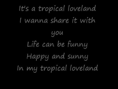 Tropical Loveland Lyrics