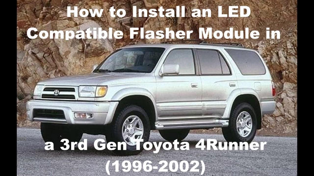 easy toyota 3rd gen 4runner 96 02 led flasher module. Black Bedroom Furniture Sets. Home Design Ideas