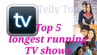 Best Top 5 longest running TV show