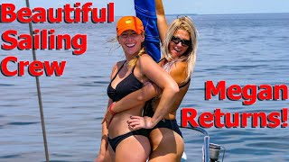 Beautiful Sailing Crew - Megan Returns! - S6:E02