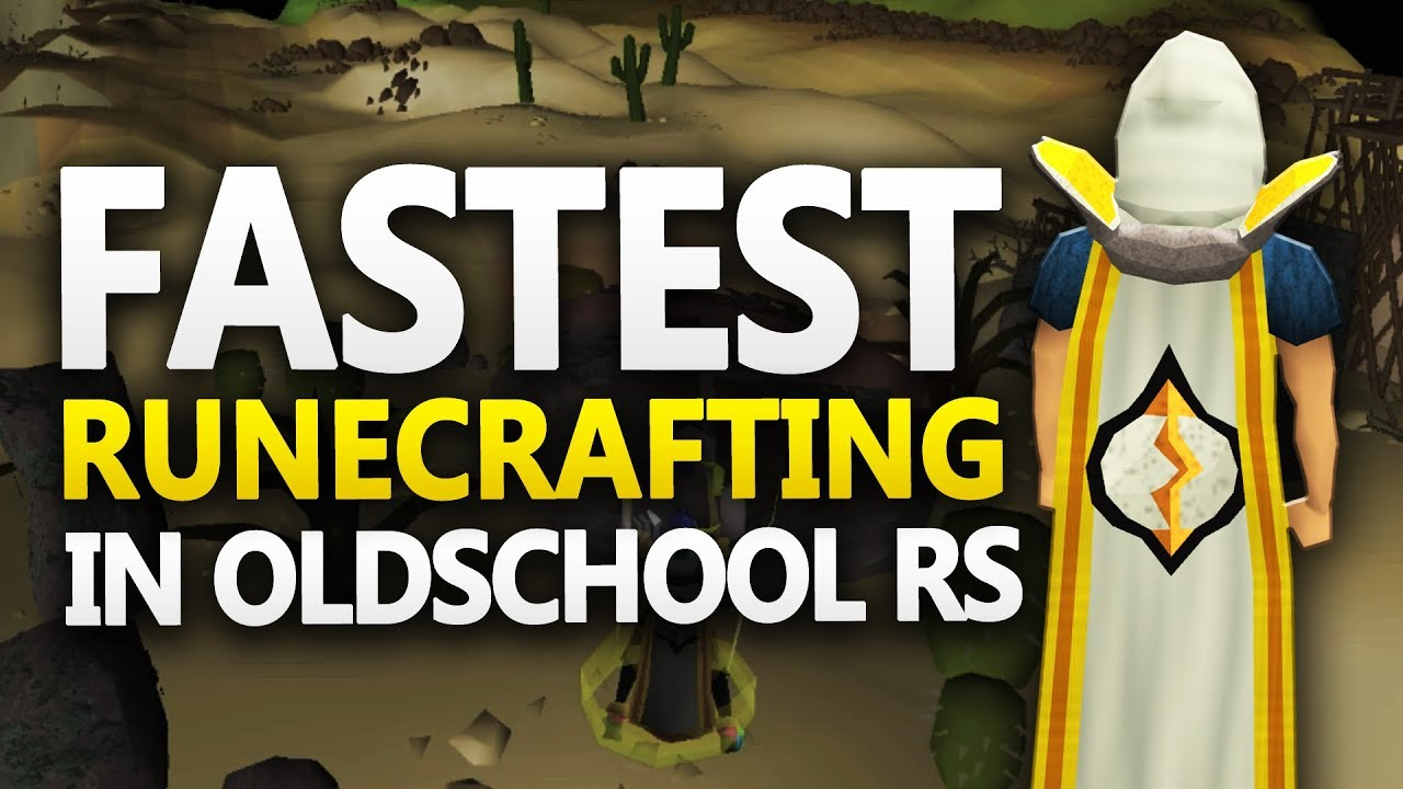 OSRS: Fastest Runecrafting Training Methods