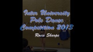Inter University Pole Dance Competition 2013 - Rosie (Intermediate Category)