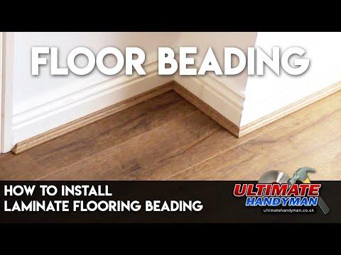 How to install laminate flooring beading