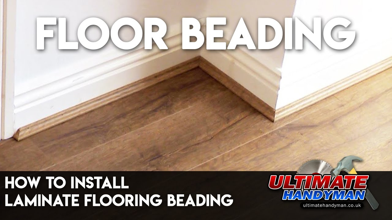 How to install laminate flooring beading - YouTube