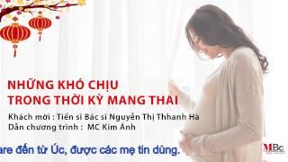 (Dr.HienLe) Những khó chịu trong thời kỳ mang thai.