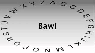 SAT Vocabulary Words and Definitions — Bawl