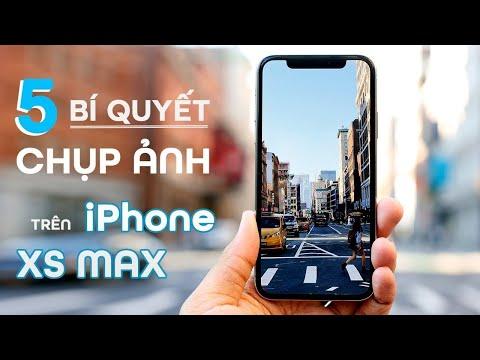 """5 """"Nhẫn Thuật"""" Giúp Chụp Ảnh Siêu Đẹp Trên iPhone XS Max"""