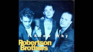 The Robertson Brothers - If You