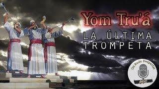 Edición Especial! Yom Trua La Ultima Trompeta - Un Rudo Despertar Radio