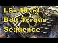 LSx Head Install Torque Sequence