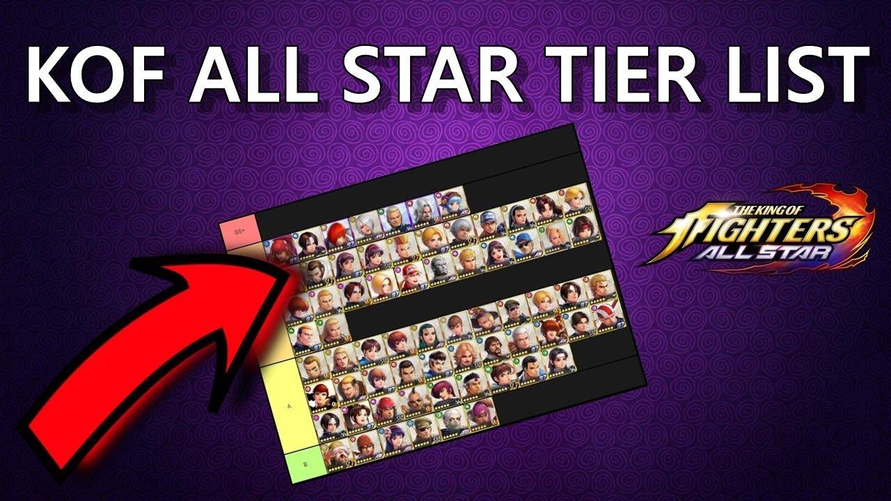 Kof All Star Tier List Atualizada Global Youtube