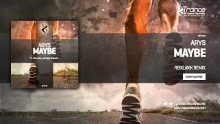 Arys - Maybe (Reiklavik Remix)