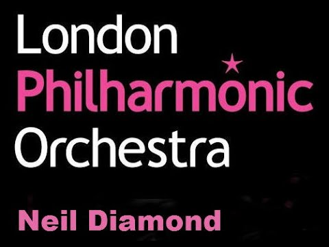 The London Philharmonic Orchestra play Neil Diamond
