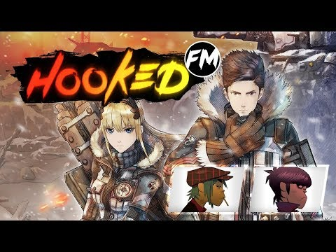 Hooked FM #149 - Valkyria Chronicles 4, Star Wars: Battlefro