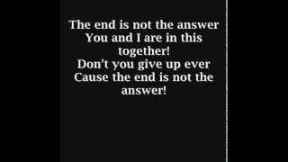 Three Days Grace -  The End Is Not The Answer (Lyrics)