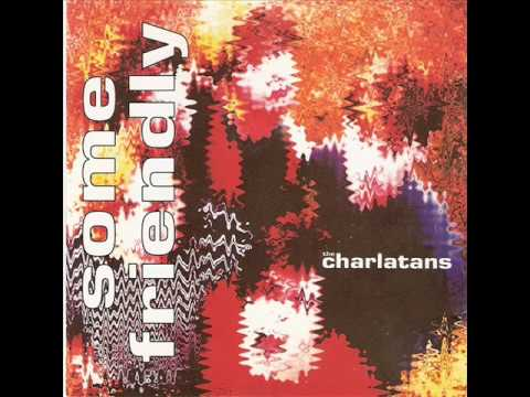 THE CHARLATANS - The only one I know