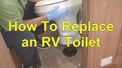 How To Replace an RV Toilet