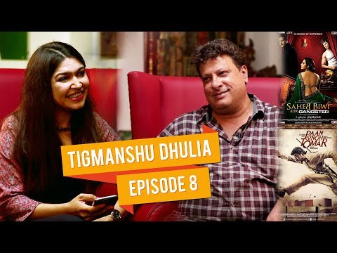 Candid Conversation with National Award Winning director Tigmanshu Dhulia  Talk Shop E08