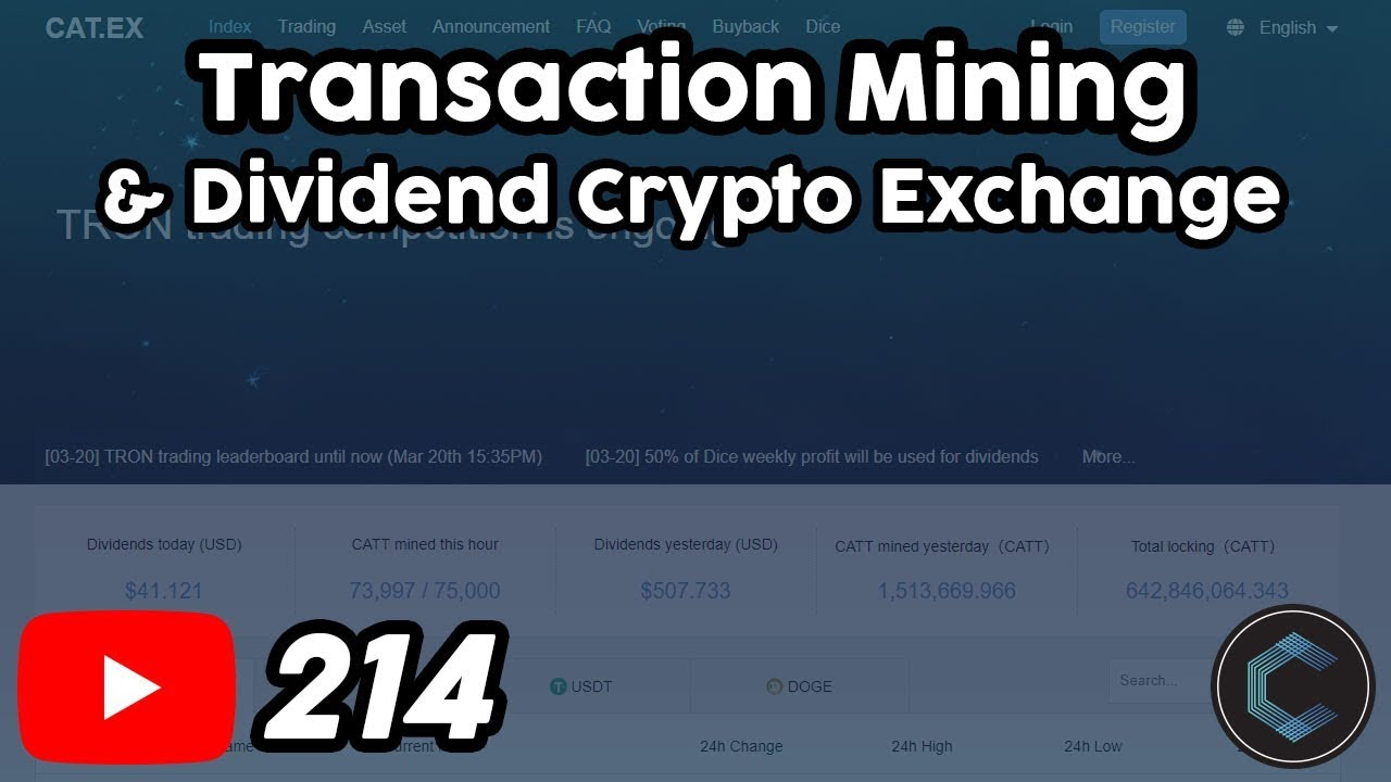 Catex.io Earn Rewards for Transaction Mining & Dividend Payouts from Dice Games (New Exchange)