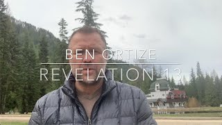 Revelation 13   Ben Ortize   May 6, 2020