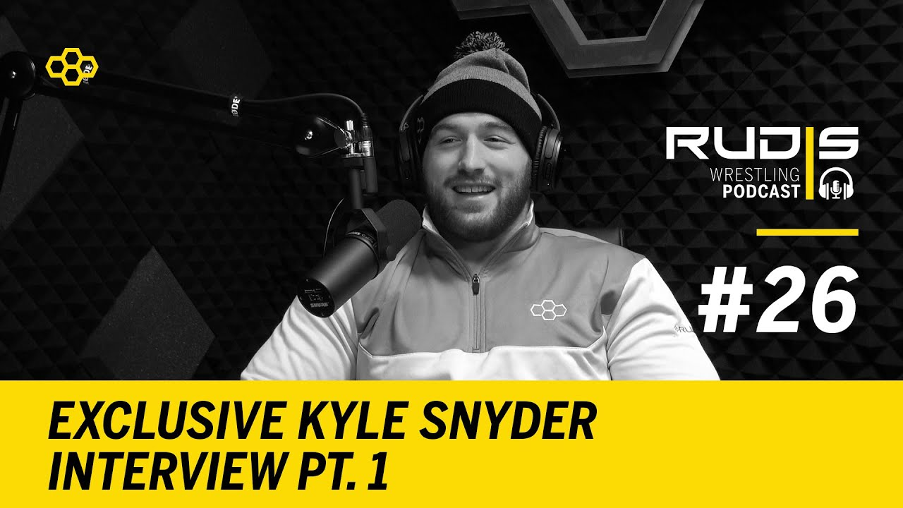 RUDIS Wrestling Podcast #26: Exclusive Kyle Snyder Interview Pt  1