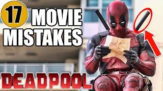 17 Mistakes of DEADPOOL You Didn't Notice