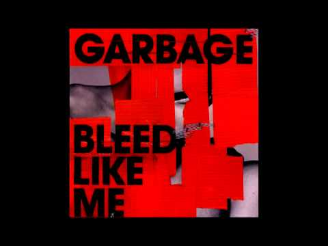Garbage: Bleed Like Me (2005) (Full Album)