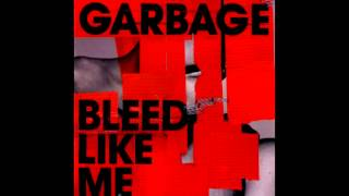 Garbage: Bleed Like Me (2005) (Full Album)