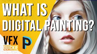 What is DIGITAL PAINTING ? - VFX QUICKIE [HINDI]