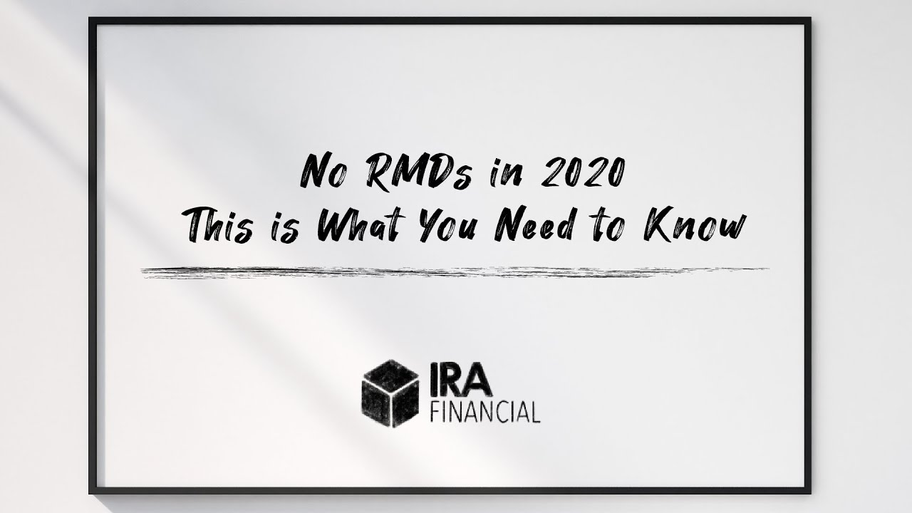 No RMDs in 2020 - YouTube