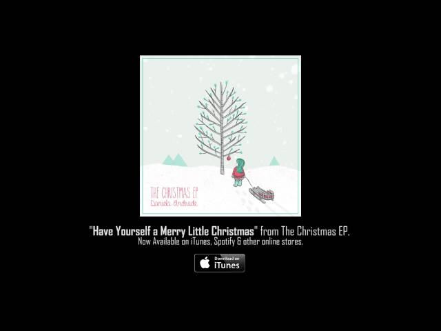 Daniela Andrade - Have Yourself a Merry Little Christmas (Audio)