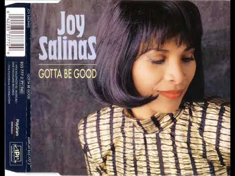 JOY SALINAS - Gotta be good (get-far mix)