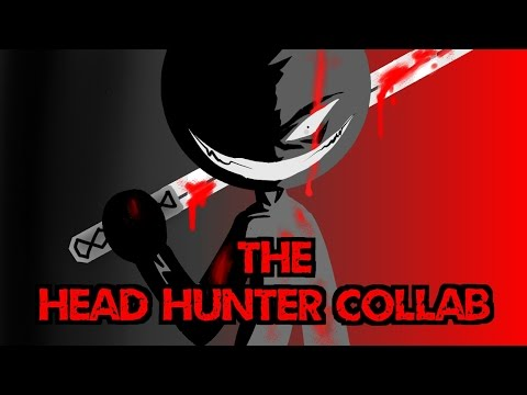 The Head Hunter Collab - Stickman - Stick Nodes