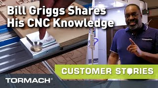 Bill Griggs Is Paying It Forward With CNC Knowledge