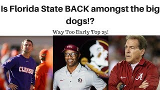 Way too early top 25 l Florida State is back!
