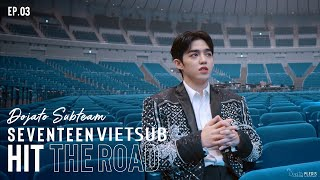 [VIETSUB] EP. 03 - S.COUPS | SEVENTEEN : HIT THE ROAD