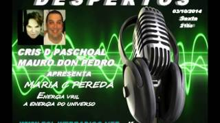 DESPERTOS-03/10/2014-ENERGIA VRIL-ENERGIA LIVRE DO UNIVERSO.