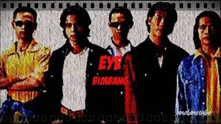 EYE - Bimbang