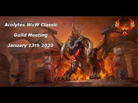 Acolytes - WoW Classic Guild Meeting - January 2020
