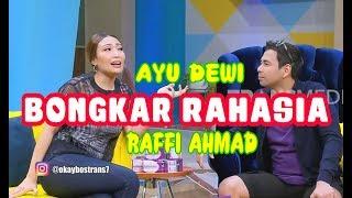 Download lagu Ayu Dewi BONGKAR RAHASIA Raffi Ahmad   OKAYBOS (03/03/20) Part 1