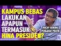 Rocky Gerung Tantang Jokowi Bebaskan Kampus Caci Maki Presiden - ROSI