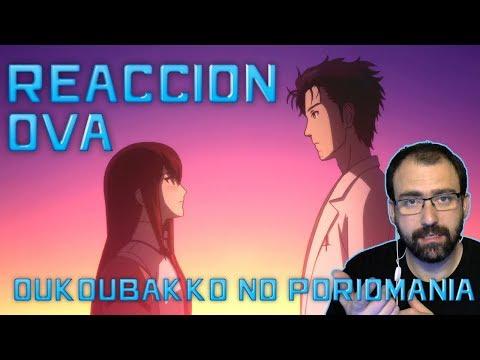 Steins;Gate: Oukoubakko no Poriomania | Reacción | OVA