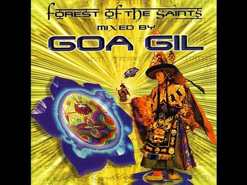 Forest Of The Saints (Mixed By Goa Gill)