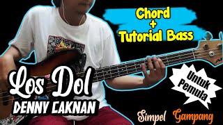 Download Bas Cover dan Chord Gitar Los Dol - Denny Cak nan (Chord) Untuk Pemula
